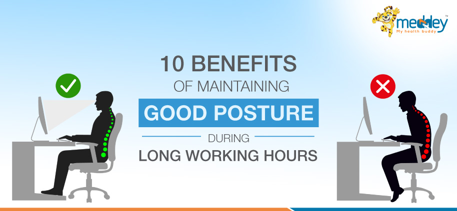 10-benefits-of-maintaining-good-posture-during-long-working-hours