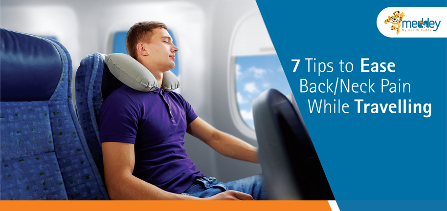 7 tips to ease back pain while travelling